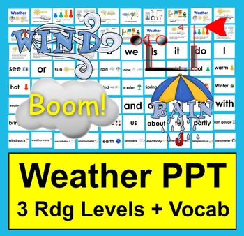 Weather PowerPoint - 3 Reading Levels + Illustrated Vocabu