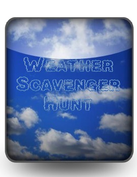 Weather Scavenger Hunt -- 4 Different Sets of Questions