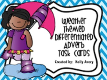 Grammar:  Weather Themed Differentiated Adverb Task Cards