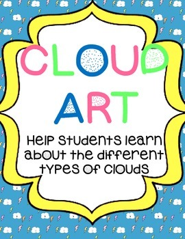 Weather Unit: Cloud Art & Labeling