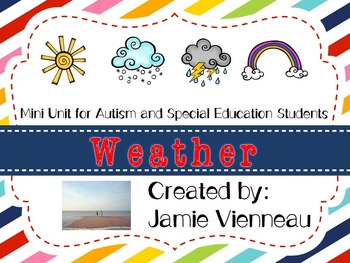 Weather Unit For Special Education and Early Childhood students