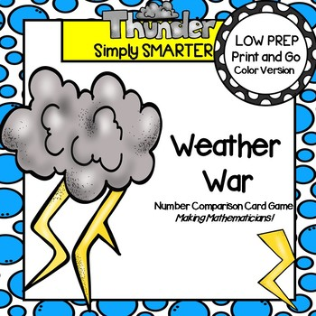 Weather War:  LOW PREP Number Comparison Card Game
