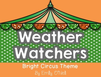 Weather Watcher (Bright Circus Theme)