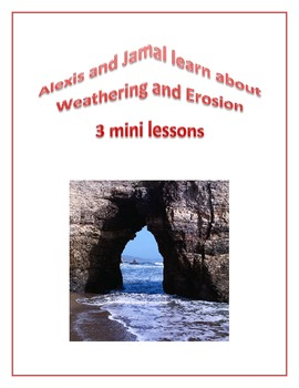 Weather and Erosion a Set of Mini Lessons