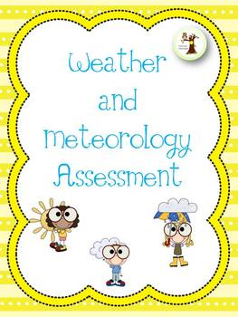 Weather and Meteorology Assessment