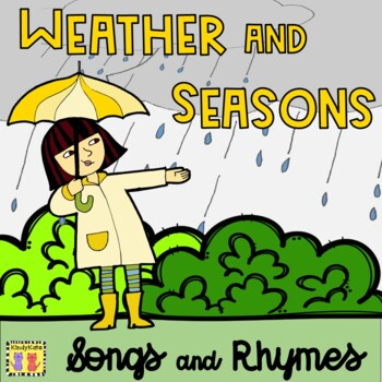 Weather and Seasons Songs & Rhymes