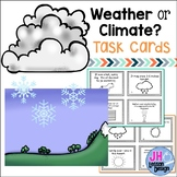 Weather or Climate? Task Cards