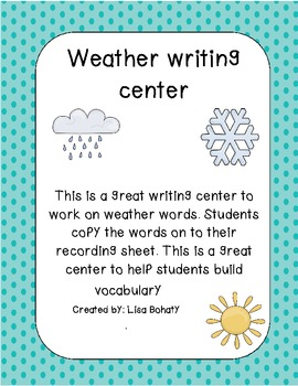 Weather writing center