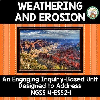 Weathering and Erosion:  Inquiry Based Mini-Unit