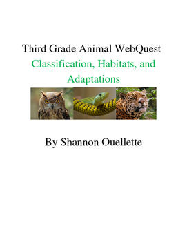 WebQuest: Animal Classification, Habitats, and Adaptation