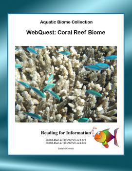 WebQuest:Coral Reef Biome-  CCSS .RI.4.1-8.1-.RI.4.2-8.2