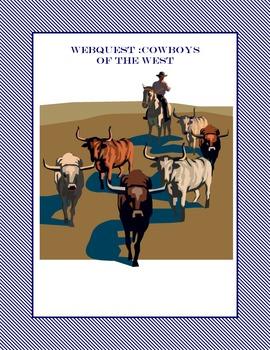 WebQuest: Cowboys of the West