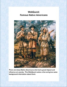WebQuest: Famous Native Americans- Grades 4-7