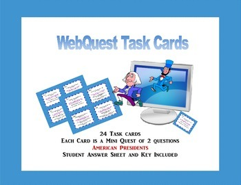 WebQuest Task Cards-  All About the Presidents Grades 4-7