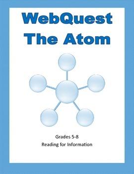 WebQuest -The Atom-Grades 5-8