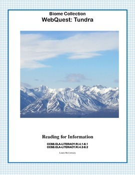 WebQuest: Tundra  CCSS .RI.4.1-8.1-.RI.4.2-8.2