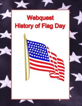 June 14th- Flag Day- Webquest
