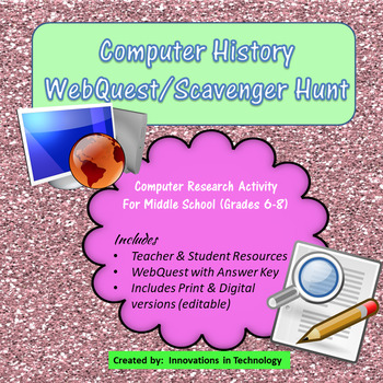 Webquest Scavenger Hunt - History of Computers