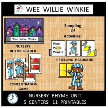 Wee Willie Winkie Nursery Rhyme Literacy Centers for Emerg