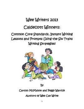 Wee Writers 2013 Caldecott Winners: Writing, Common Core S