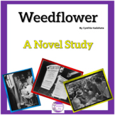 Weedflower by Cynthia Kadohata A Novel Study