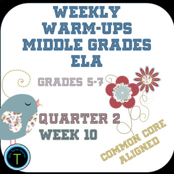 Week 10 of Middle School or Grade 6 ELA Warm Up- Language