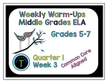 Week 3 of 6th Grade ELA Warm Up- Language Arts Bell work