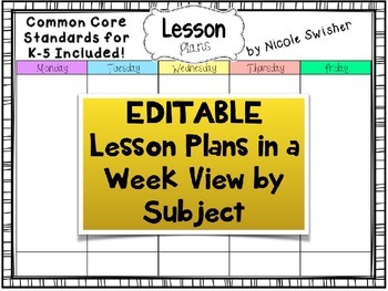 Week View by Subject Lesson Plan Template! CCSS Included for K-5