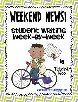 Weekend News! Student Writing Week-by-Week