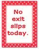 Weekly Exit Slips