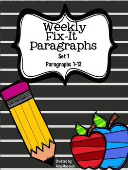 Weekly Fix It Paragraphs (Paragraph Editing Set #1)