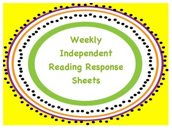 Weekly Independent Reading Response Sheets - 4 Weeks