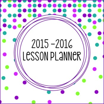 Editable Weekly Lesson Planner : Teal, Purple, Green