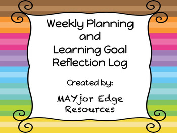 Weekly Planning and Learning Goal Reflection Log (EDITABLE)