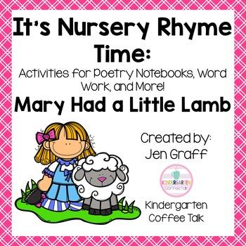 It's Nursery Rhyme Time: Mary Had a Little Lamb