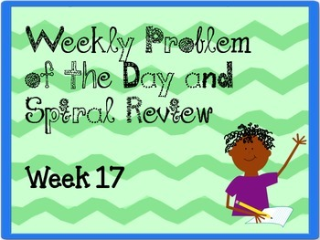 Weekly Problem of the Day and Spiral Review Set #17