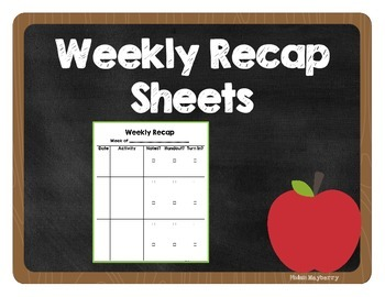 Weekly Recap Sheets for Absent Students & Make-Up Work