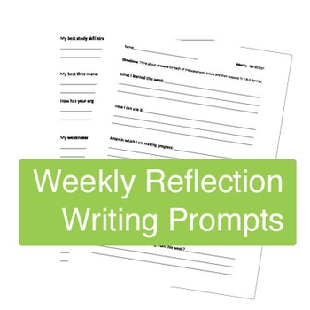 Weekly Reflection writing prompts