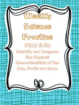 Weekly Science Practice TEKS 5.8d