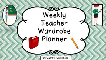 Weekly Teacher Wardrobe Planner