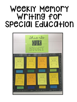 Weekly and Monthly Memory Writing Resource for Special Education