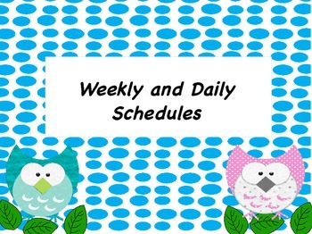 Weekly and Daily Schedules-Hourly, Half hour and Quarter hour