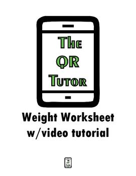 Weight QR Code Tutored Worksheet