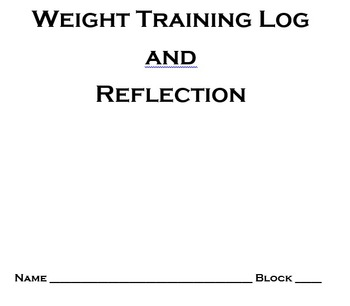 Weight Training Workout Log and Reflection