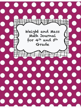 Weight and Mass Math Journal