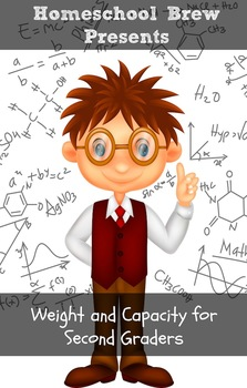 Weight/Capacity for Second Graders