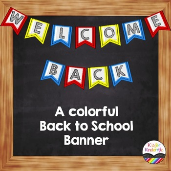 Welcome Back Banner : A Colorful Back to School Banner