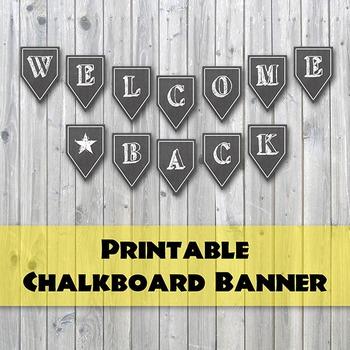 Welcome Back Banner - Chalkboard Design Printable Banner -