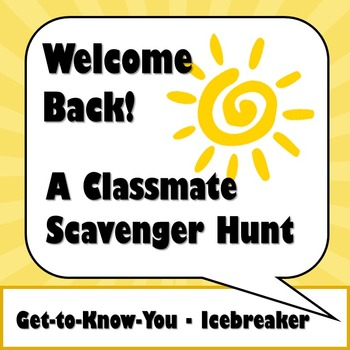 Welcome Back! Classmate Scavenger Hunt Activity