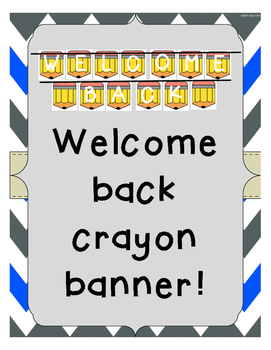 Welcome Back Crayon Banner